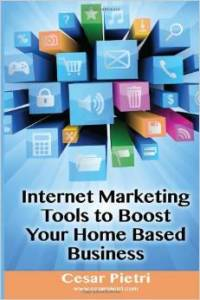 Internet Marketing Tools to Boost Your Home Based Business