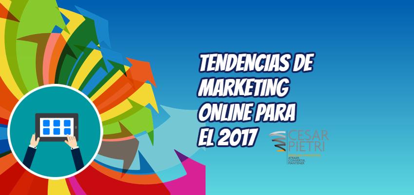 Las nuevas tendencias de marketing online para el 2017